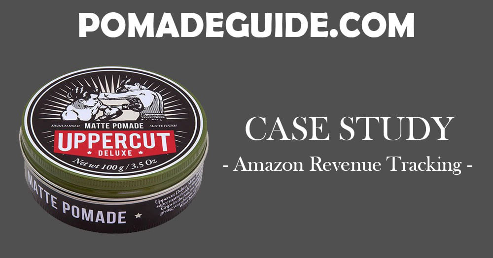 Pomade Guide - Amazon Revenue Tracking