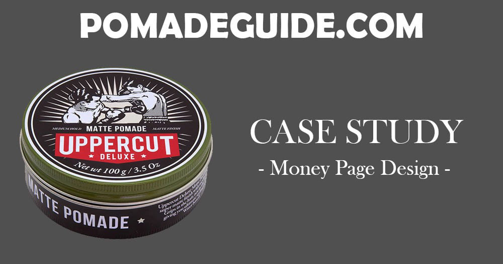 Pomade Guide - Money Page Design
