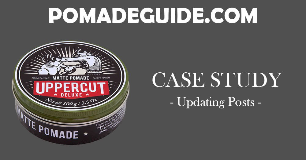 Pomade Guide – Updating Existing Posts